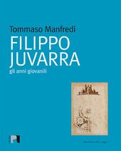 Filippo Juvarra. Gli anni giovanili
