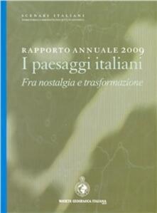 Tegliowinterrun.it Rapporto annuale 2009. I paesaggi italiani. Fra nostalgia e trasformazione Image