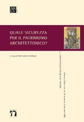 Quale sicurezza per il patrimonio architettonico?