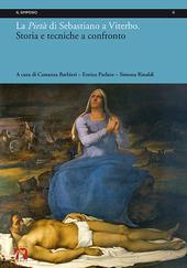 La Pieta di Sebastiano a Viterbo. Storia e tecniche a confronto. Ediz. italiana e inglese