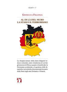 Al di là del Muro. La Stasi e il terrorismo - Gianluca Falanga - copertina
