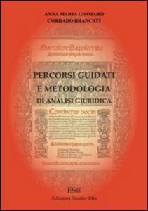 Percorsi guidati e metodologia di analisi giuridica. CD-ROM