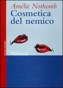 Cosmetica del nemico - Amélie Nothomb - copertina