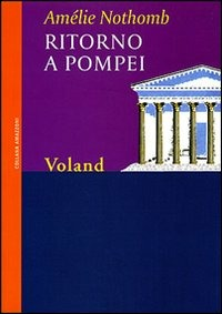 Ritorno a Pompei - Nothomb Amélie - wuz.it