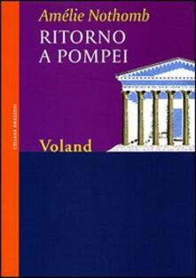 Ritorno a Pompei - Amélie Nothomb - copertina