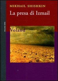 La presa di Izmail