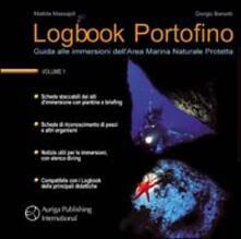 Capturtokyoedition.it  Logbook Portofino. Guida alle immersioni dell'area marina naturale protetta Image