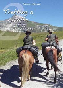 Antondemarirreguera.es Trekking a cavallo 2. Equipaggiamento, alimentazione, emergenze, poste, riparazioni, normative Image