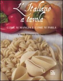 L italiano a tavola. Come si mangia e come si parla.pdf