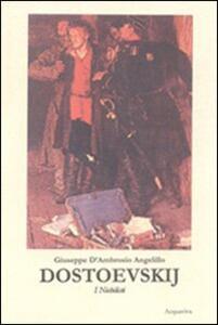 Dostoevskij (I nichilisti)