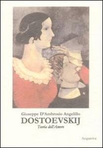 Dostoevskij Teoria Dell Amore