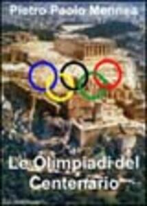 Le Olimpiadi del centenario
