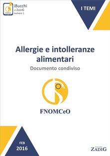 Allergie e intolleranze alimentari: documento condiviso - Gruppo di lavoro FNOMCeO - ebook