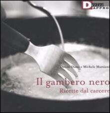 Il gambero nero. Ricette dal carcere - Davide Dutto,Michele Marziani - copertina