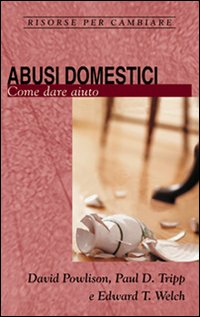 Abusi domestici. Come dare ...