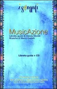 Musicazione. Con CD Audio