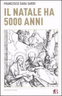 Il Il Natale ha 5000 anni