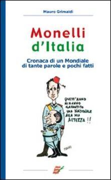 Radiospeed.it Monelli d'Italia. Cronaca di un mondiale di tante parole e pochi fatti Image