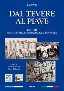 Milanospringparade.it Dal Tevere al Piave. 1915-1918 gli atleti della Lazio nella grande guerra Image