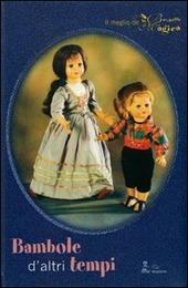 Bambole d'altri tempi. Il meglio de «La bacchetta magica»