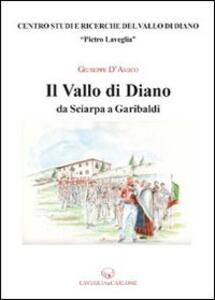 Il Vallo di Diano da Sciarpa a Garibaldi