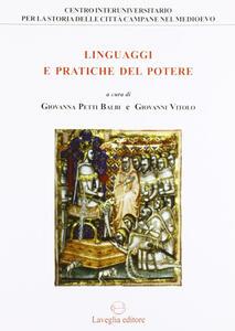 Linguaggi e pratiche del potere. Genova e il Regno di Napoli tra Medioevo ed età moderna