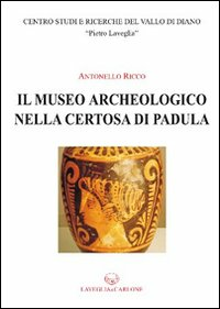 Il museo archeologico nella Certosa di Padula