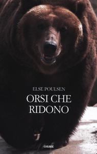 Libro Gli orsi che ridono Else Poulsen