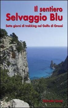 Premioquesti.it Il sentiero Selvaggio Blu Image