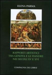 Rapporti artistici tra Genova e le Fiandre nei secoli XV-XVI