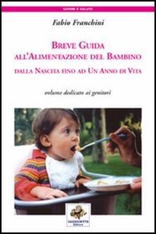 Listadelpopolo.it Breve guida all'alimentazione del bambino. Dalla nascita fino ad un anno di vita Image