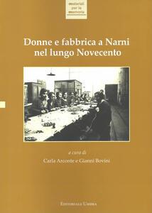 Donne e fabbrica a Narni nel lungo Novecento