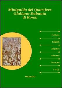 Miniguida del quartiere Giuliano-Dalmata di Roma