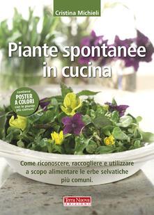 Premioquesti.it Piante spontanee in cucina. Come riconoscere, raccogliere e utilizzare a scopo alimentare le erbe selvatiche più comuni Image