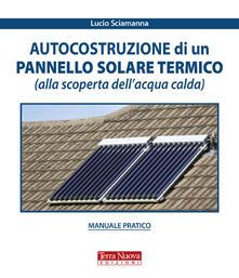 Ipabsantonioabatetrino.it Autocostruzione di un pannello solare termico (alla scoperta dell'acqua calda) Image