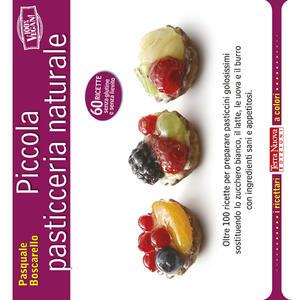 Piccola pasticceria naturale - Pasquale Boscarello - copertina