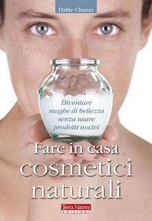 Ascotcamogli.it Fare in casa cosmetici naturali Image