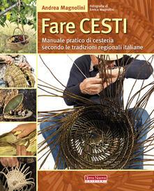 Radiospeed.it Fare cesti. Manuale pratico di cesteria secondo le tradizioni regionali italiane Image