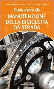 Guida pratica alla manutenzione della bicicletta da strada