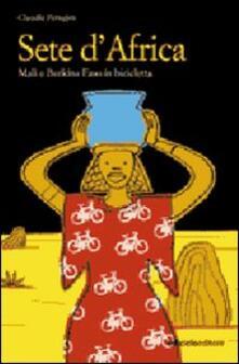 Secchiarapita.it Sete d'Africa. Mali e Burkina Faso in bicicletta Image