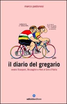 Criticalwinenotav.it Il diario del gregario ovvero Scarponi, Bruseghin e Noè al Giro d'Italia Image