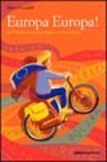 Criticalwinenotav.it Europa Europa! Dal Mediterraneo al Baltico in bicicletta Image