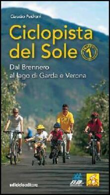 Voluntariadobaleares2014.es Ciclopista del sole. Vol. 1: Dal Brennero al Lago di Garda e Verona. Image