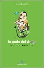 Copertina  La coda del drago : il Giro d'Italia raccontato dagli scrittori