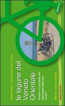 Ristorantezintonio.it Le lagune del Veneto orientale. Itinerari in bicicletta nel paesaggio lagunare veneto. Bibione, Caorle, Eraclea Image