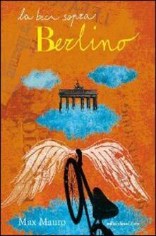 La bici sopra Berlino - Max Mauro - copertina