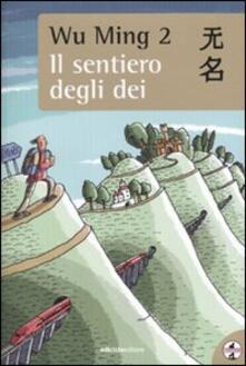 Il sentiero degli dei - Wu Ming 2 - copertina