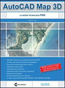 AutoCad Map 3D. La nuova tecnologia FDO. Con CD-ROM