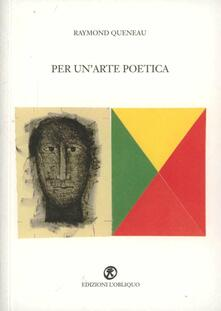 Per un'arte poetica - Raymond Queneau - copertina