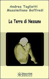 La La terra di nessuno - Taglietti Andrea Goffredi Massimiliano - wuz.it